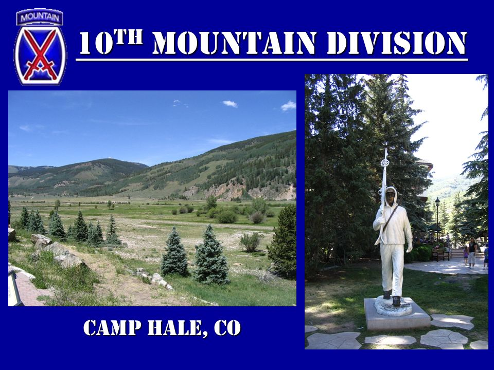 10th Mountain Division Camp Hale, CO