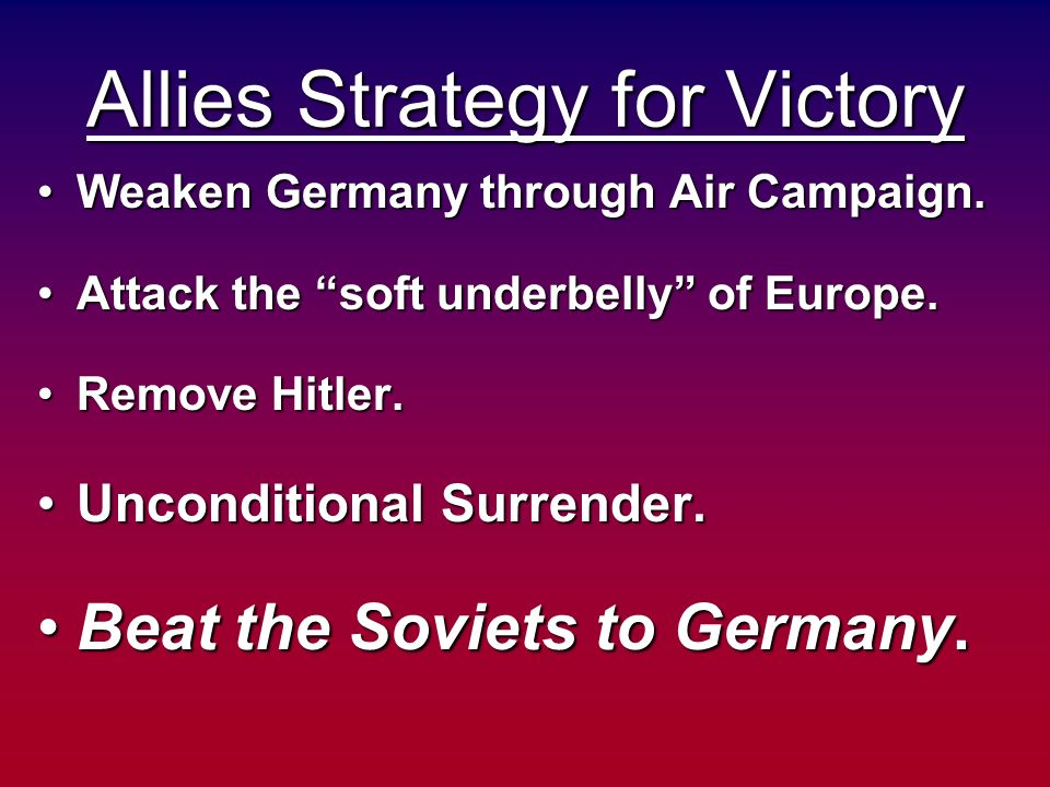 Allies Strategy for Victory