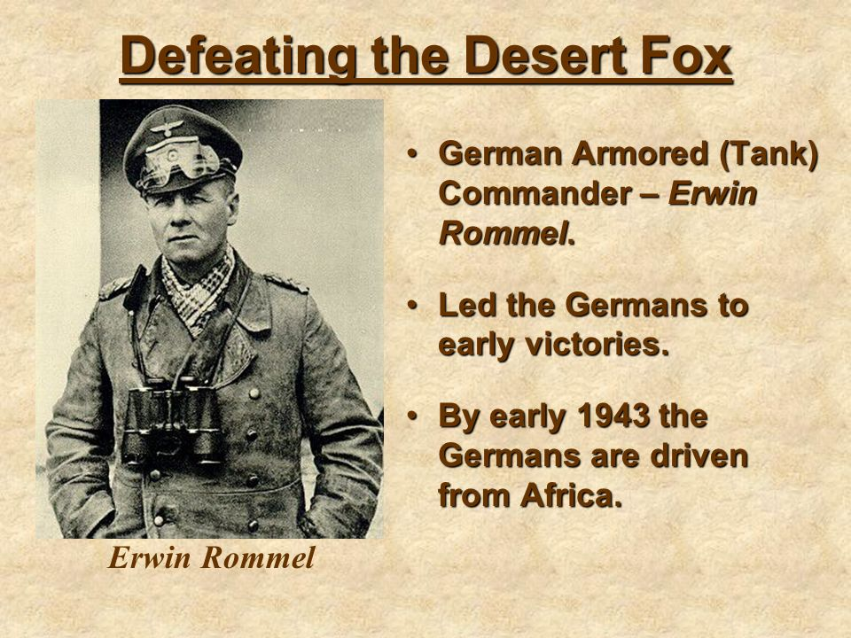 Defeating the Desert Fox