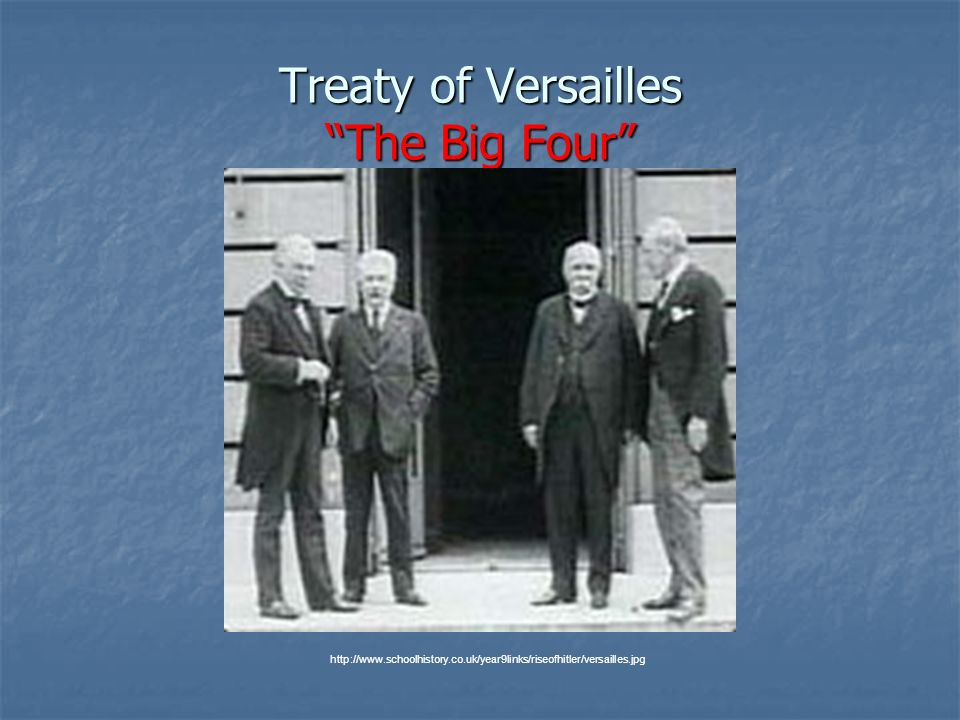Treaty of Versailles The Big Four