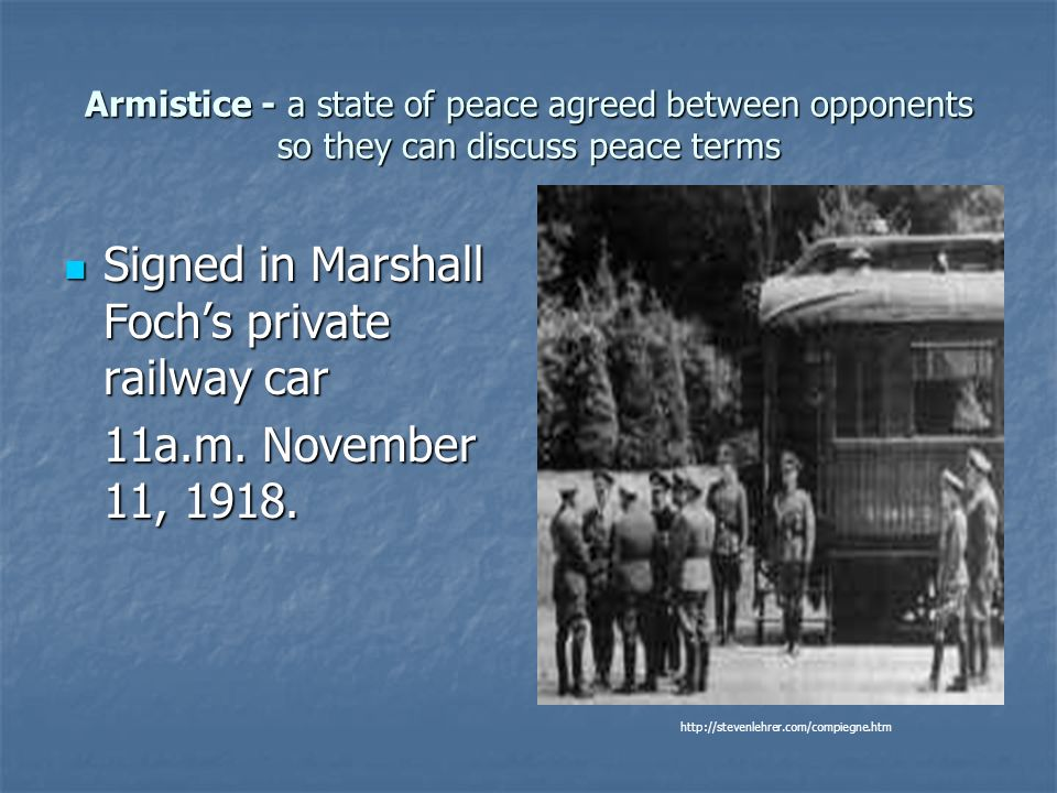 Signed in Marshall Foch's private railway car