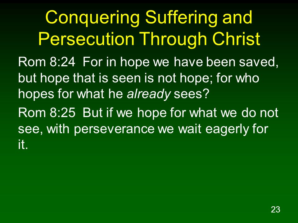Conquering Suffering and Persecution Through Christ