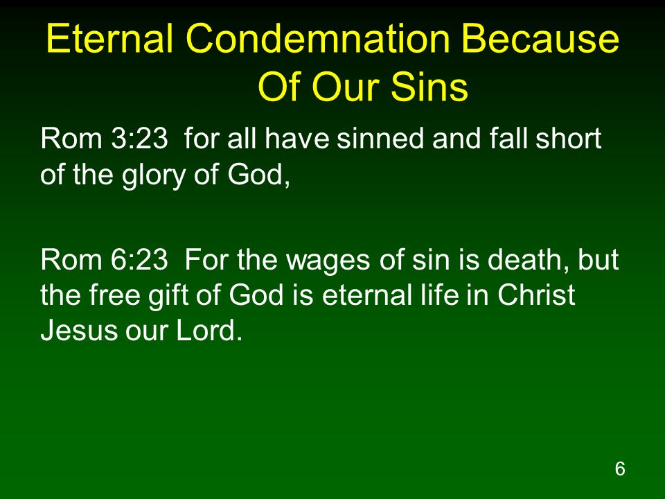 Eternal Condemnation Because Of Our Sins