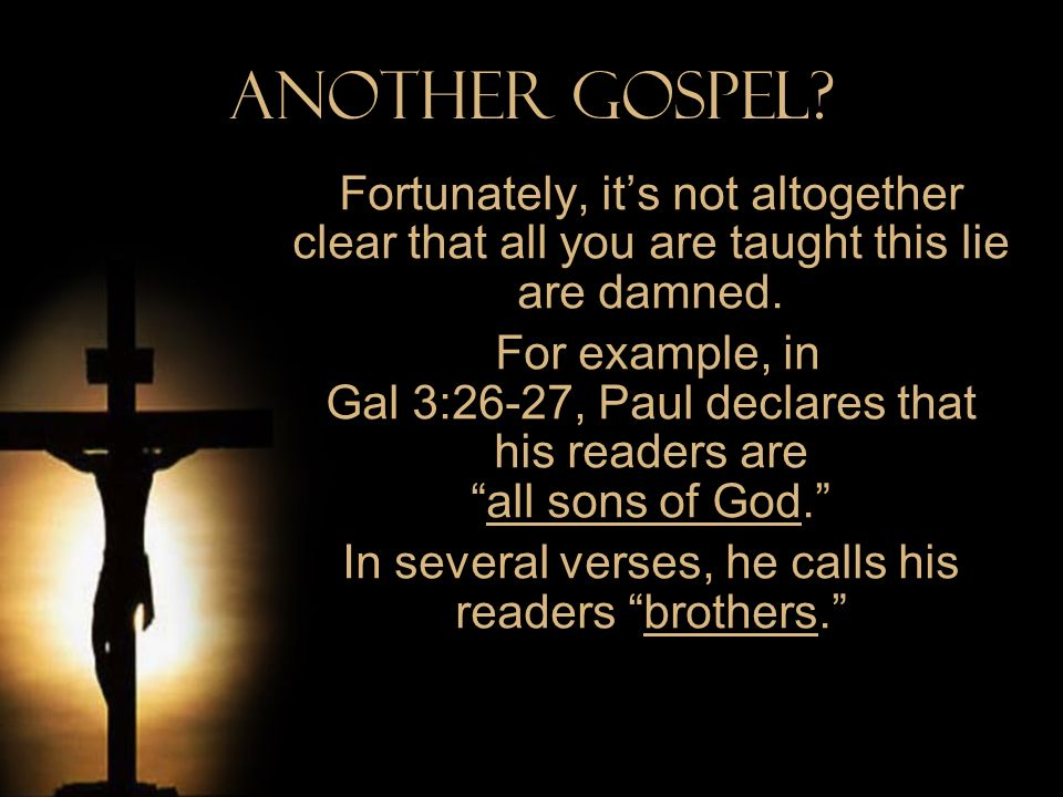 In several verses, he calls his readers brothers.