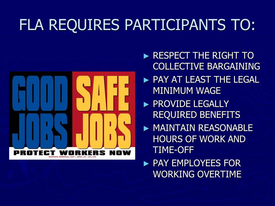 FLA REQUIRES PARTICIPANTS TO: