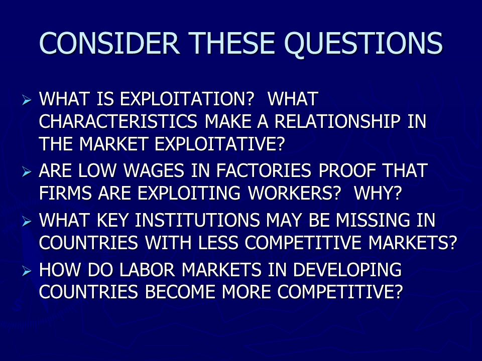 CONSIDER THESE QUESTIONS