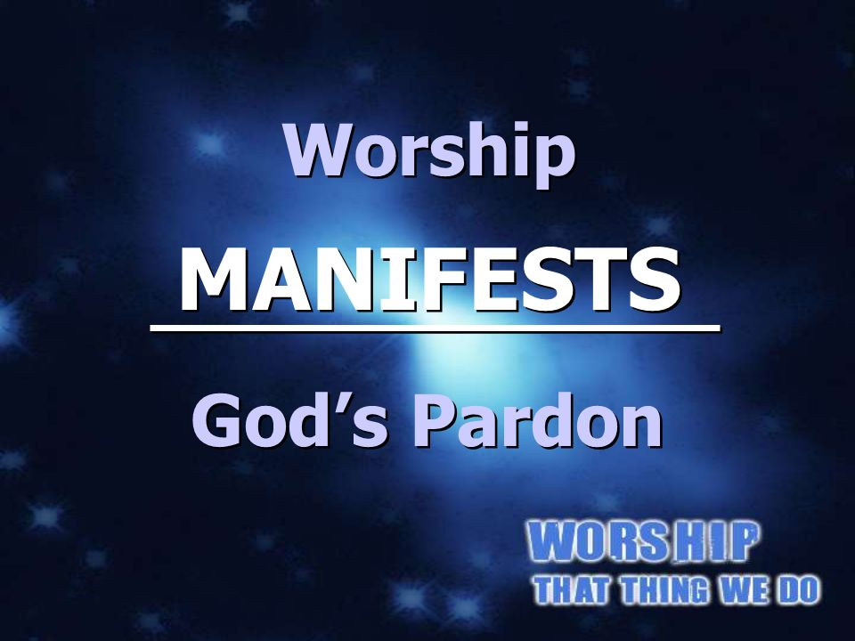 MANIFESTS God's PARDON