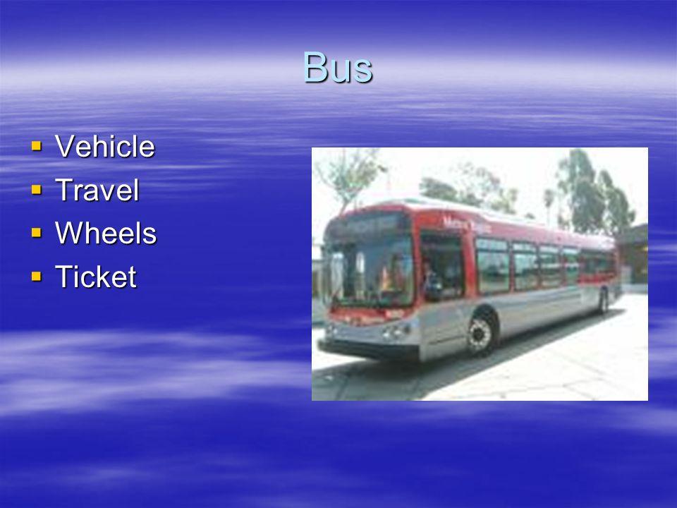 Bus Vehicle Travel Wheels Ticket