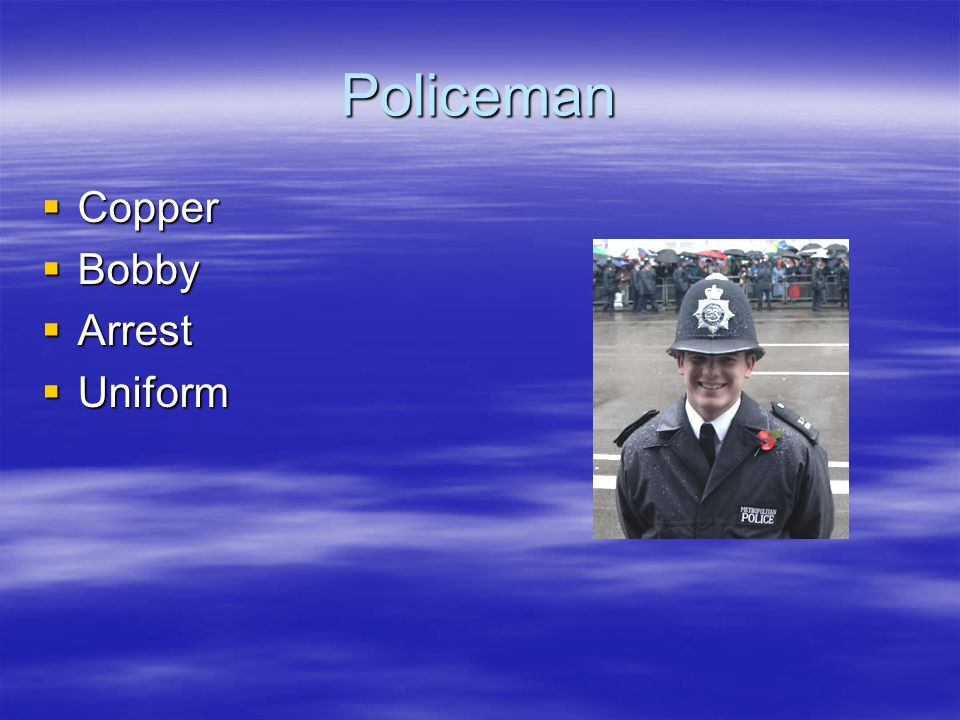 Policeman Copper Bobby Arrest Uniform