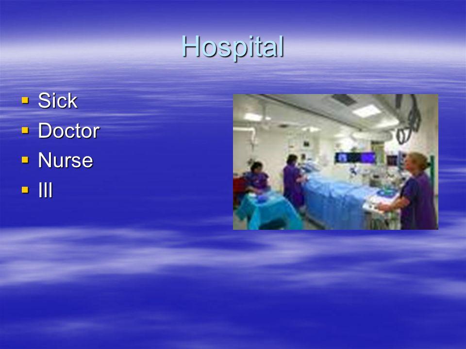 Hospital Sick Doctor Nurse Ill