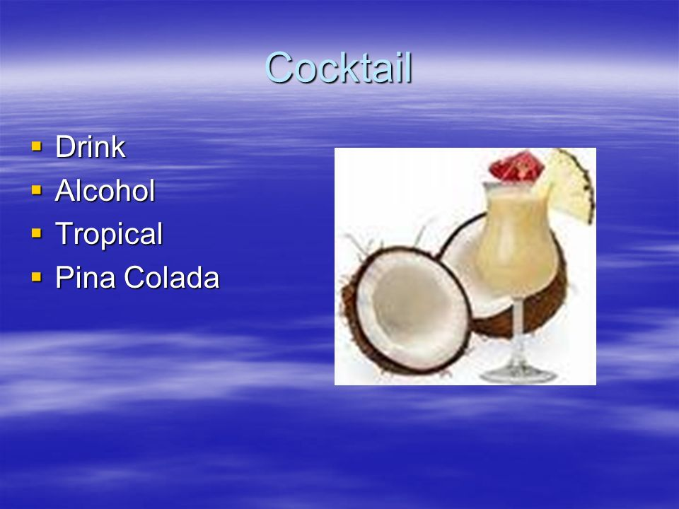 Cocktail Drink Alcohol Tropical Pina Colada
