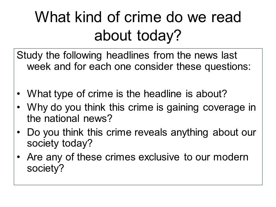 What kind of crime do we read about today