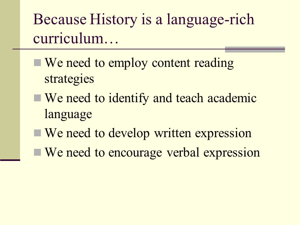 Because History is a language-rich curriculum…