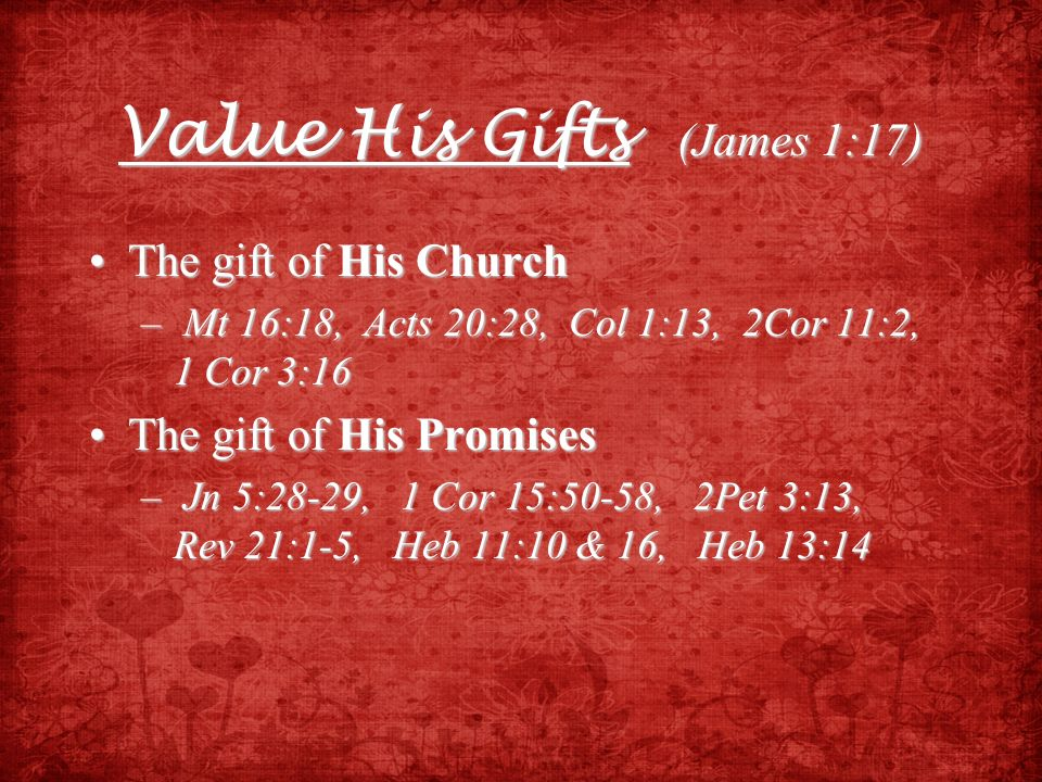 Value His Gifts (James 1:17)