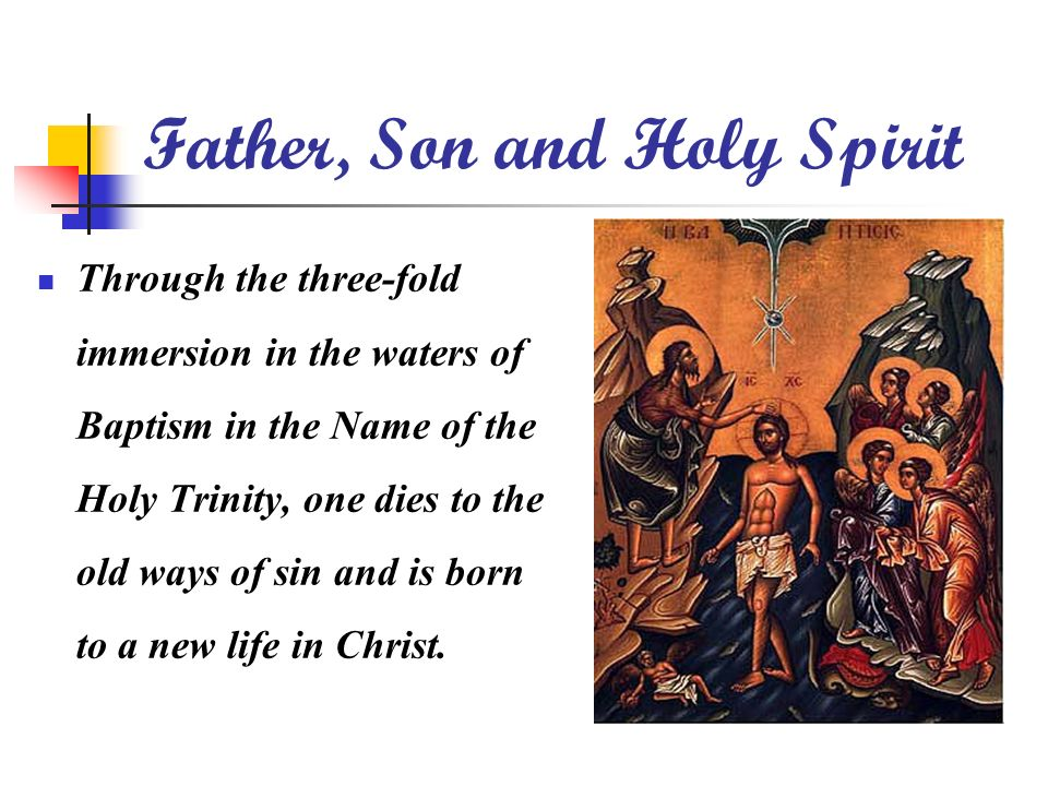 Father, Son and Holy Spirit