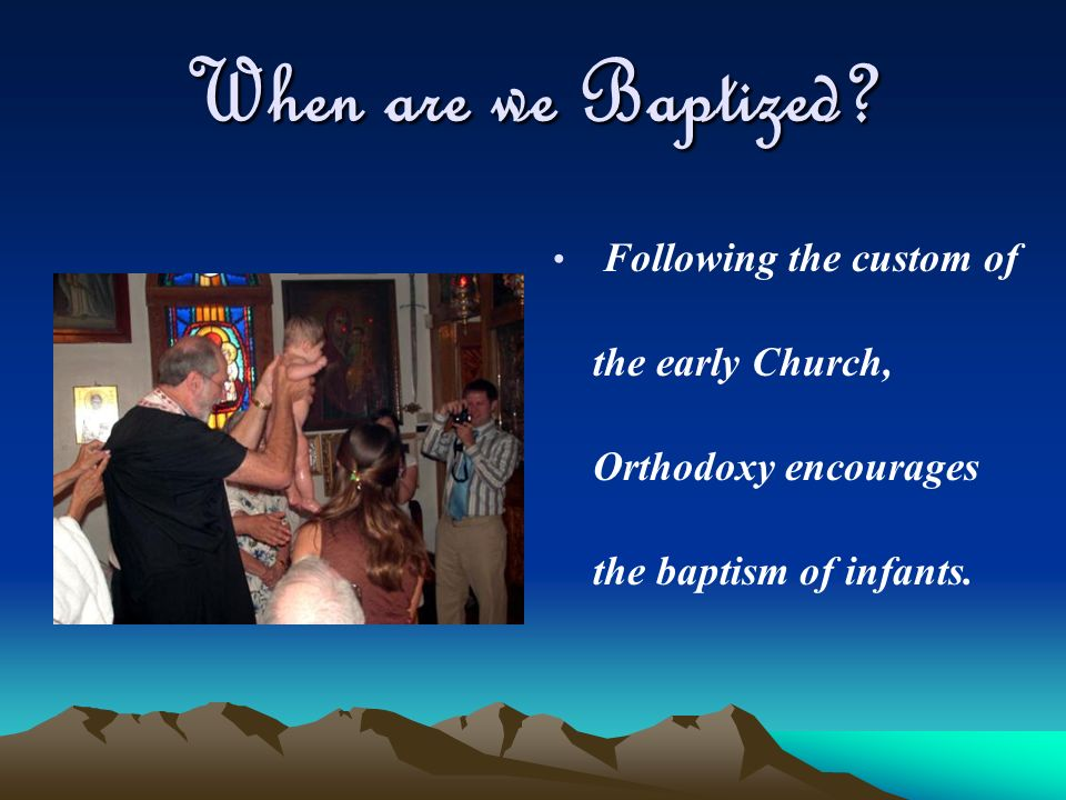 When are we Baptized.