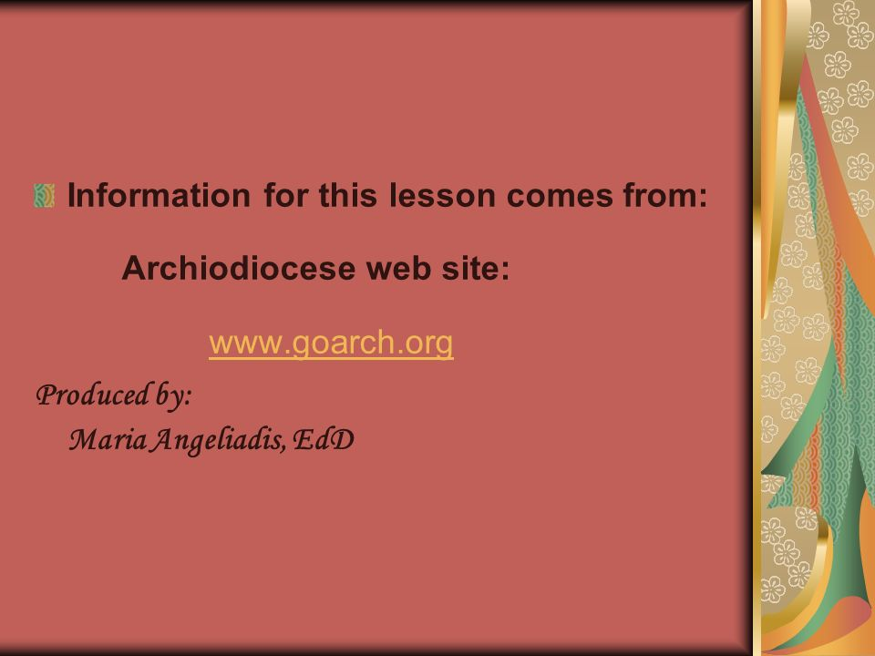 Information for this lesson comes from: