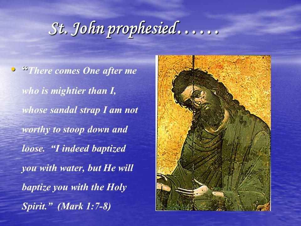 St. John prophesied……