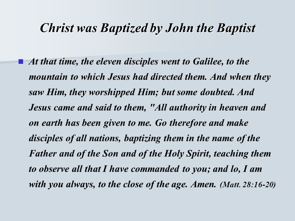 Christ was Baptized by John the Baptist