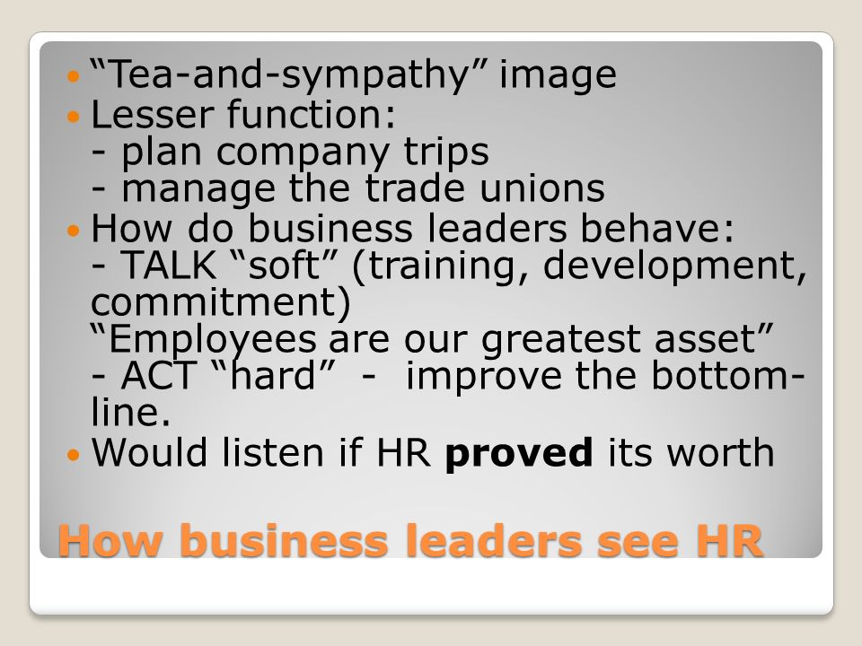 How business leaders see HR