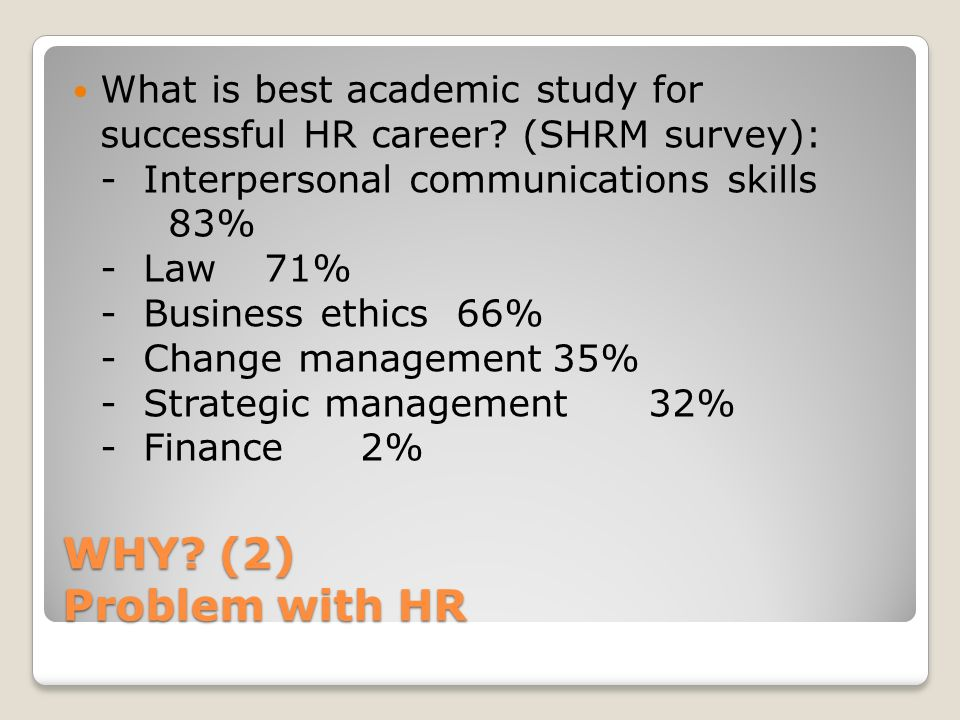 What is best academic study for successful HR career