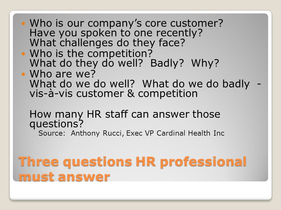 Three questions HR professional must answer