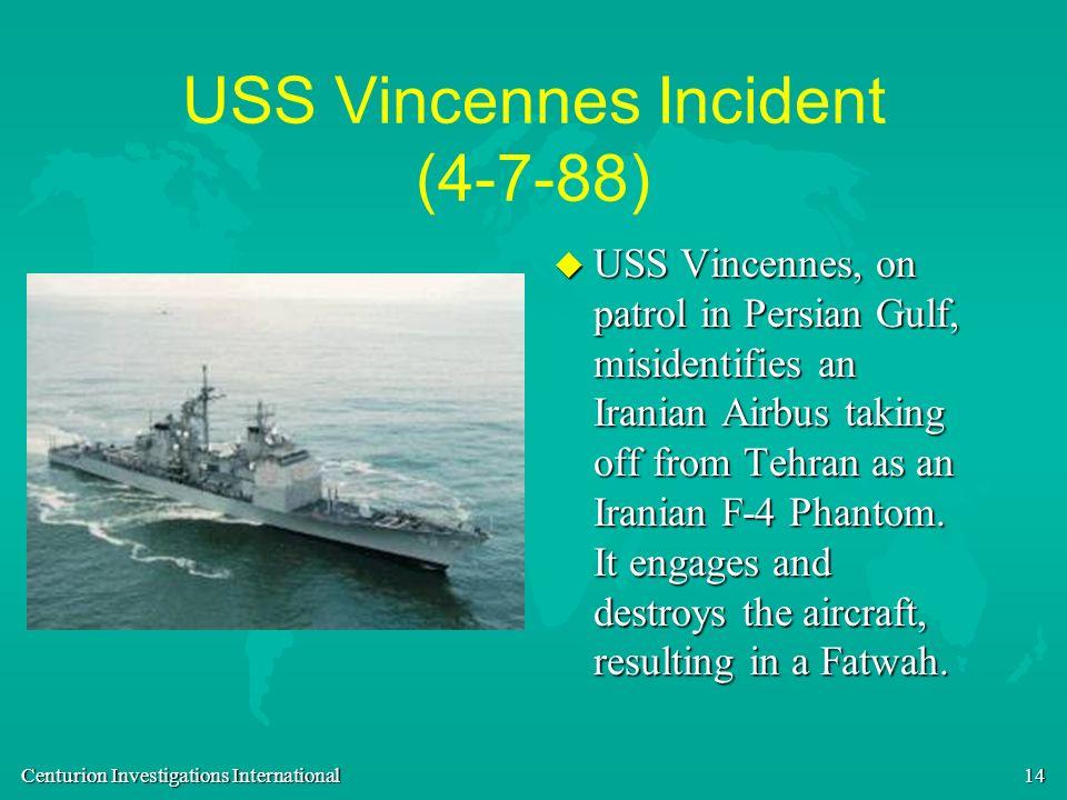 USS Vincennes Incident (4-7-88)