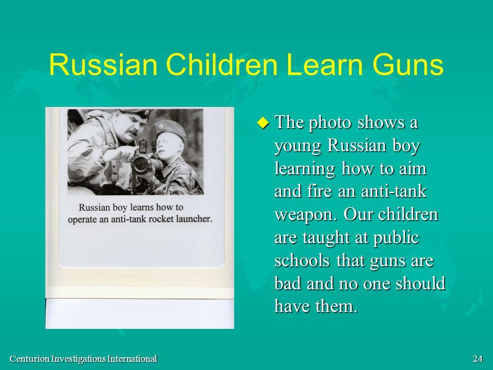 Russian Children Learn Guns