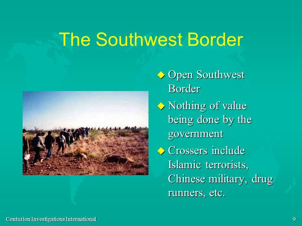 The Southwest Border Open Southwest Border