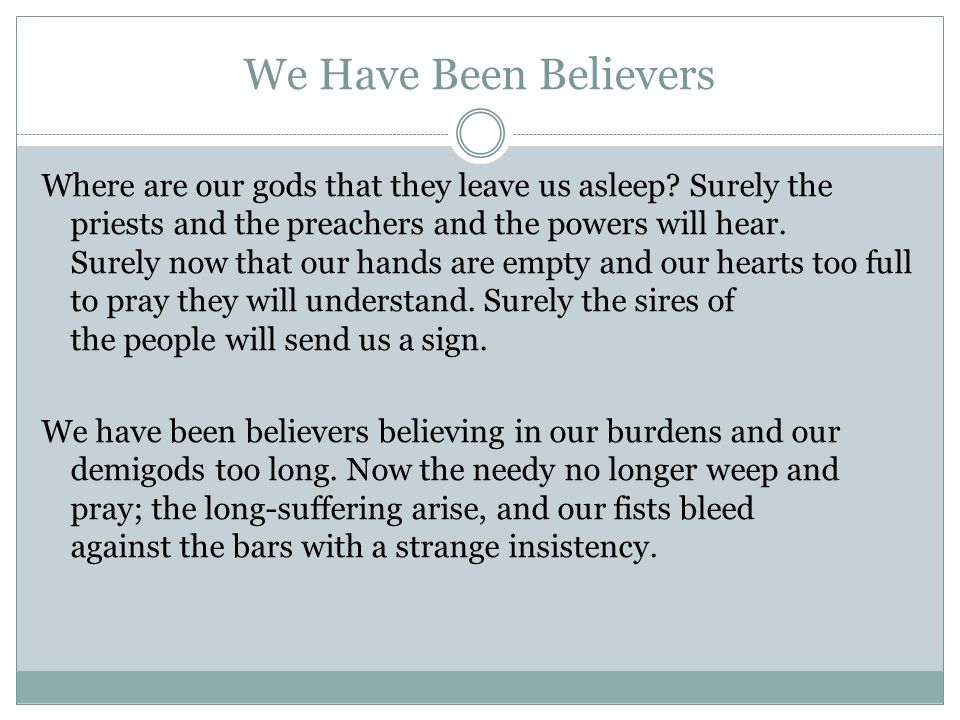 We Have Been Believers