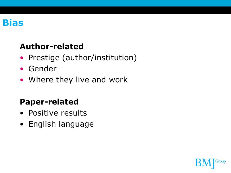 Bias Author-related Prestige (author/institution) Gender