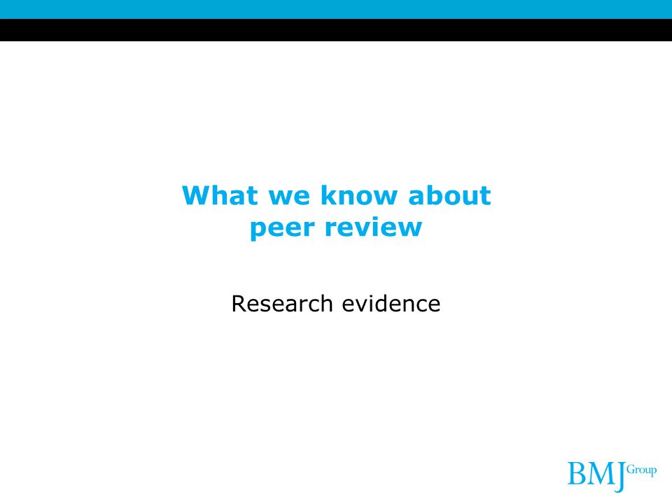 What we know about peer review