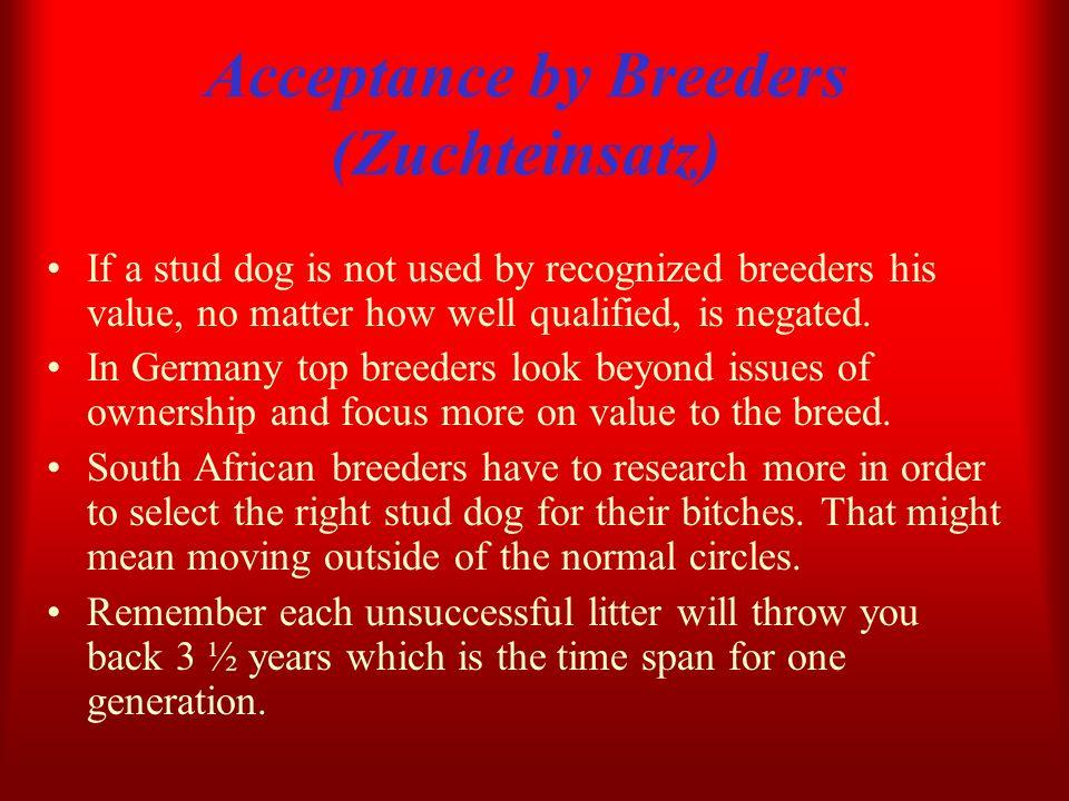 Acceptance by Breeders (Zuchteinsatz)