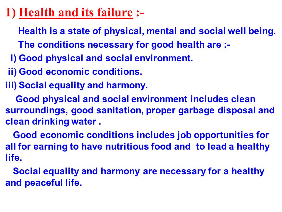 1) Health and its failure :-