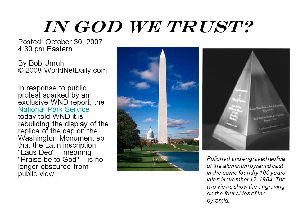 In God We Trust Posted: October 30, 2007 4:30 pm Eastern By Bob Unruh © 2008 WorldNetDaily.com.