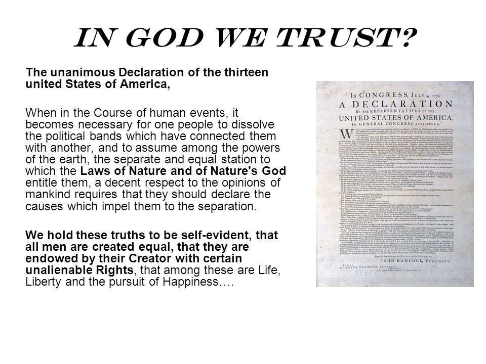 In God We Trust The unanimous Declaration of the thirteen united States of America,