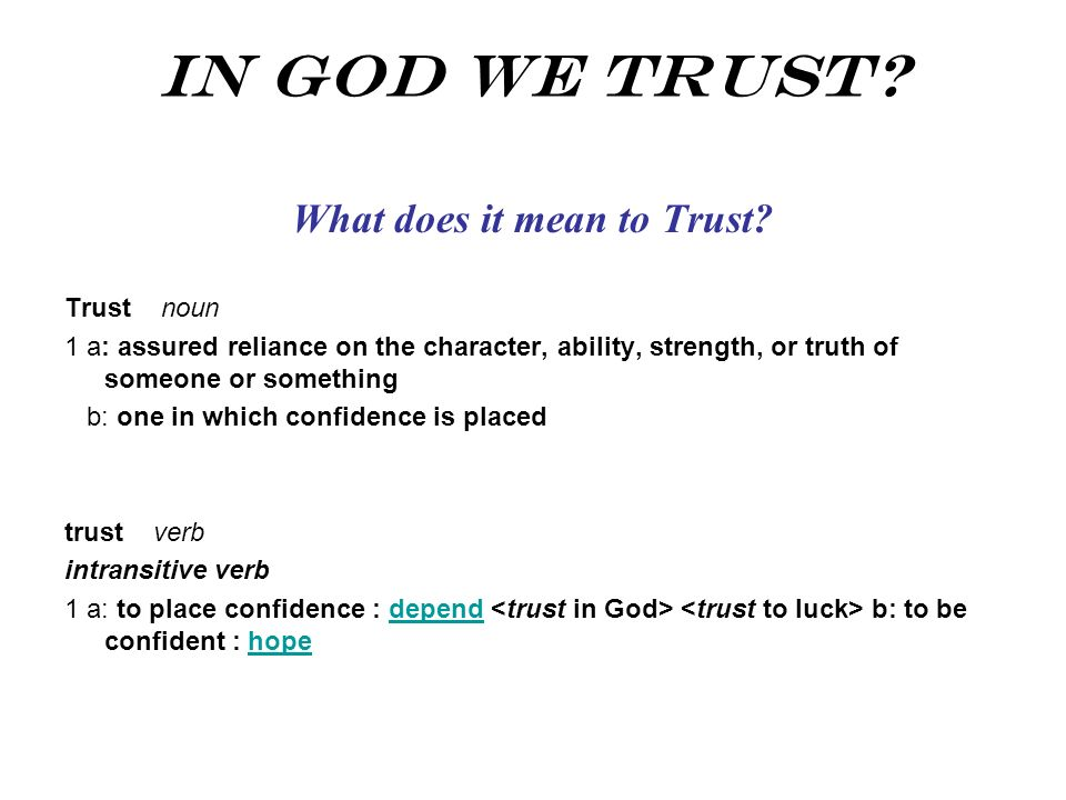 What does it mean to Trust