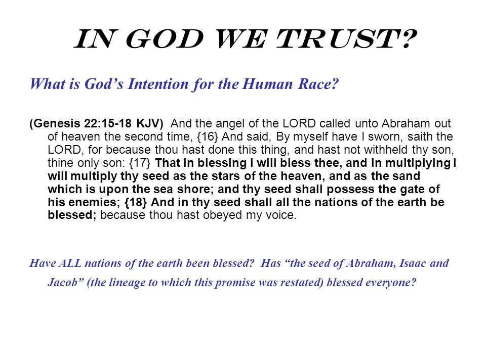 In God We Trust What is God's Intention for the Human Race