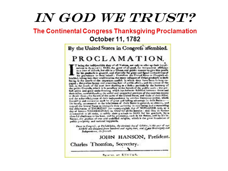 The Continental Congress Thanksgiving Proclamation October 11, 1782