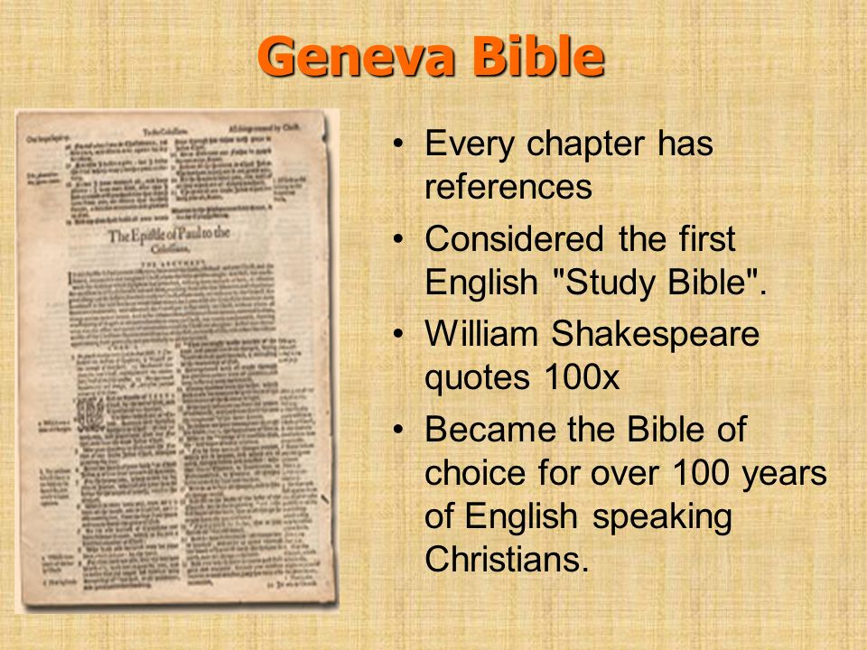 Geneva Bible Every chapter has references
