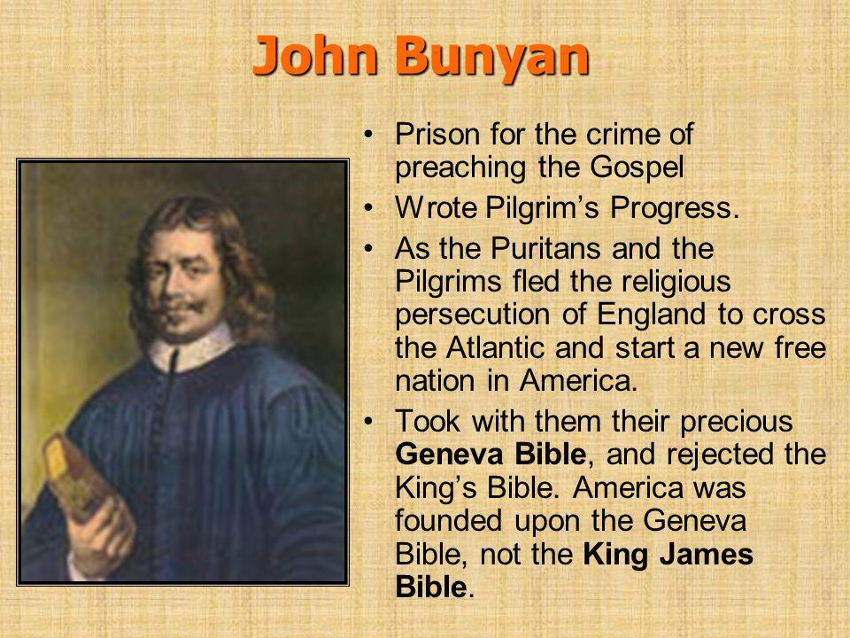 John Bunyan Prison for the crime of preaching the Gospel