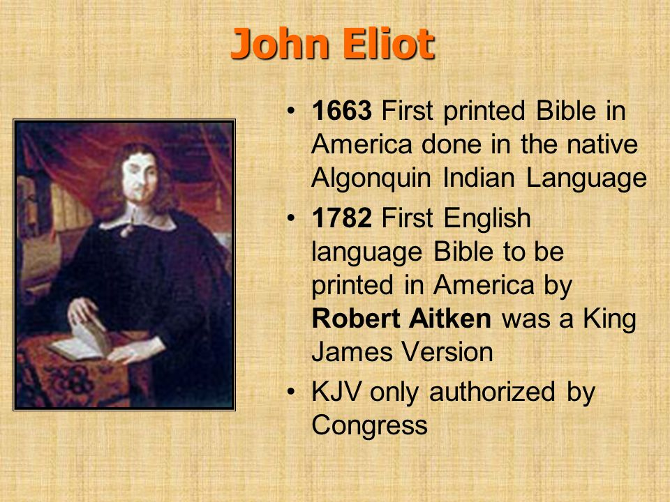 John Eliot 1663 First printed Bible in America done in the native Algonquin Indian Language.