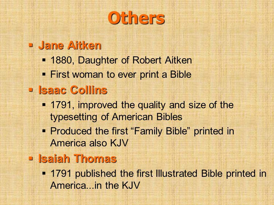 Others Jane Aitken Isaac Collins Isaiah Thomas
