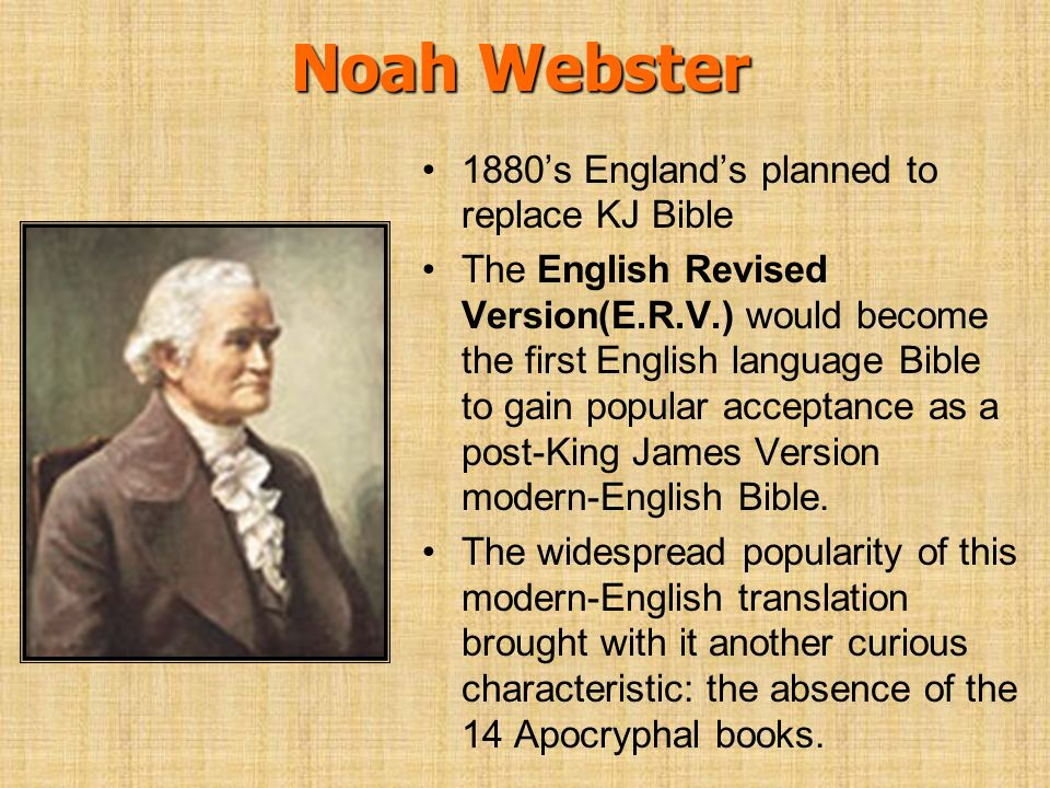 Noah Webster 1880's England's planned to replace KJ Bible