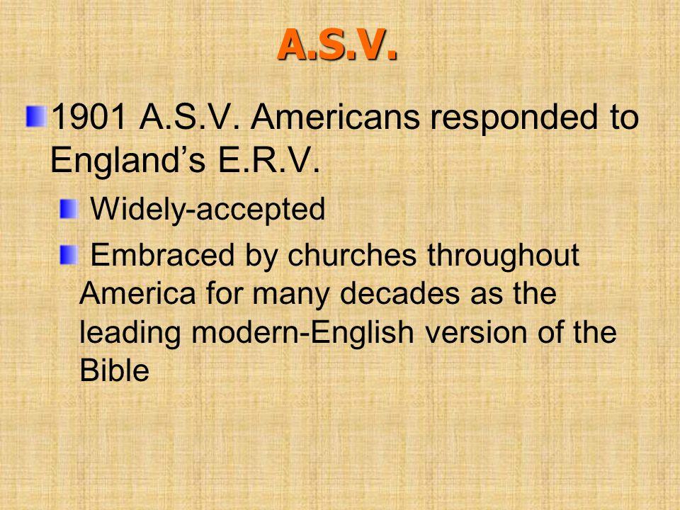 A.S.V. 1901 A.S.V. Americans responded to England's E.R.V.