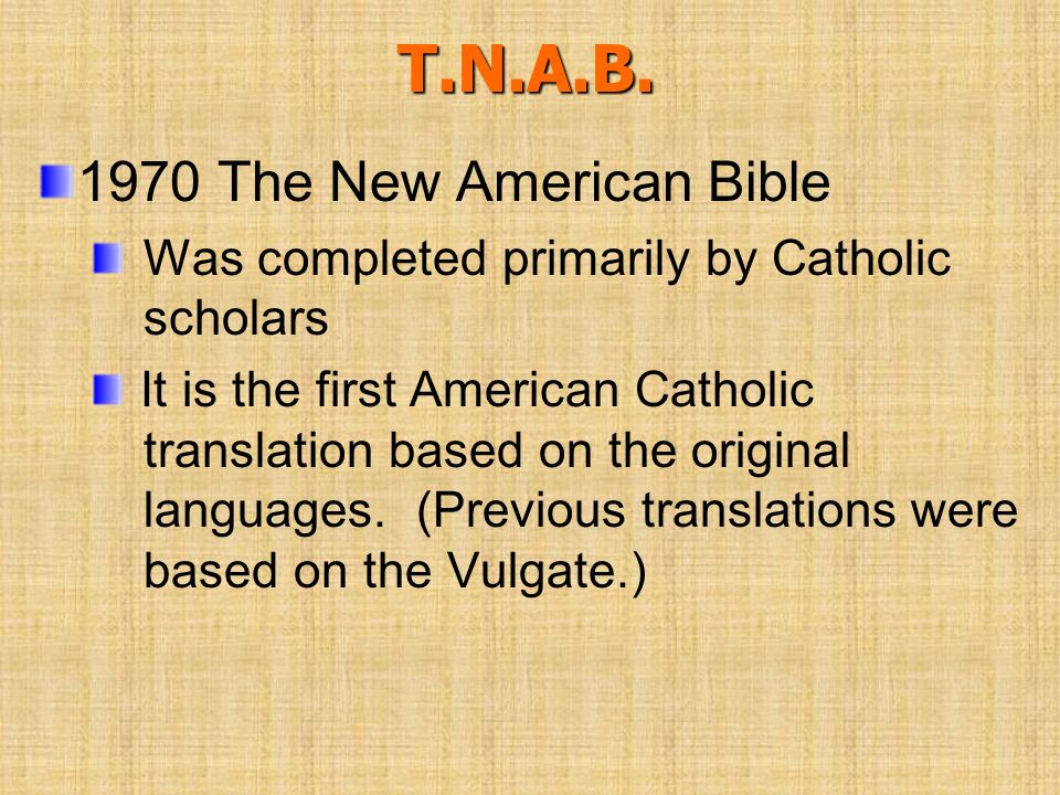 T.N.A.B. 1970 The New American Bible