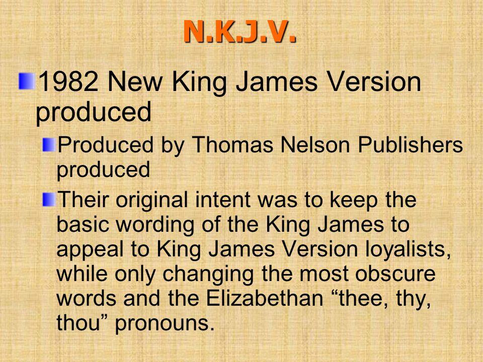 N.K.J.V. 1982 New King James Version produced