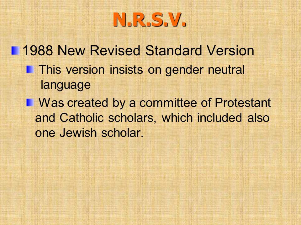 N.R.S.V. 1988 New Revised Standard Version