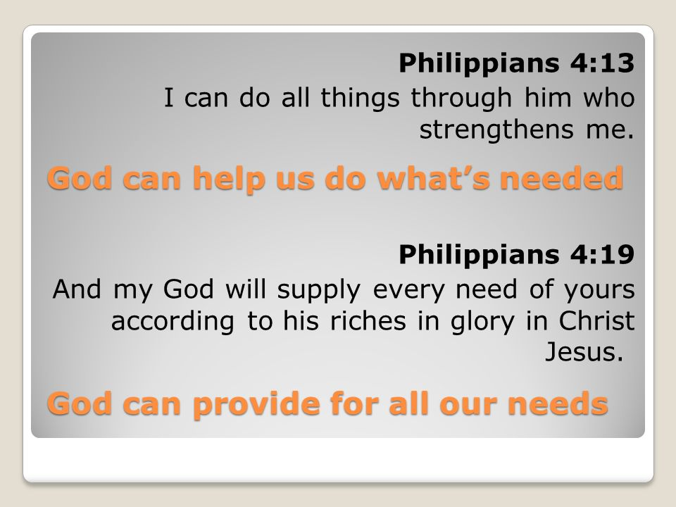 God can help us do what's needed