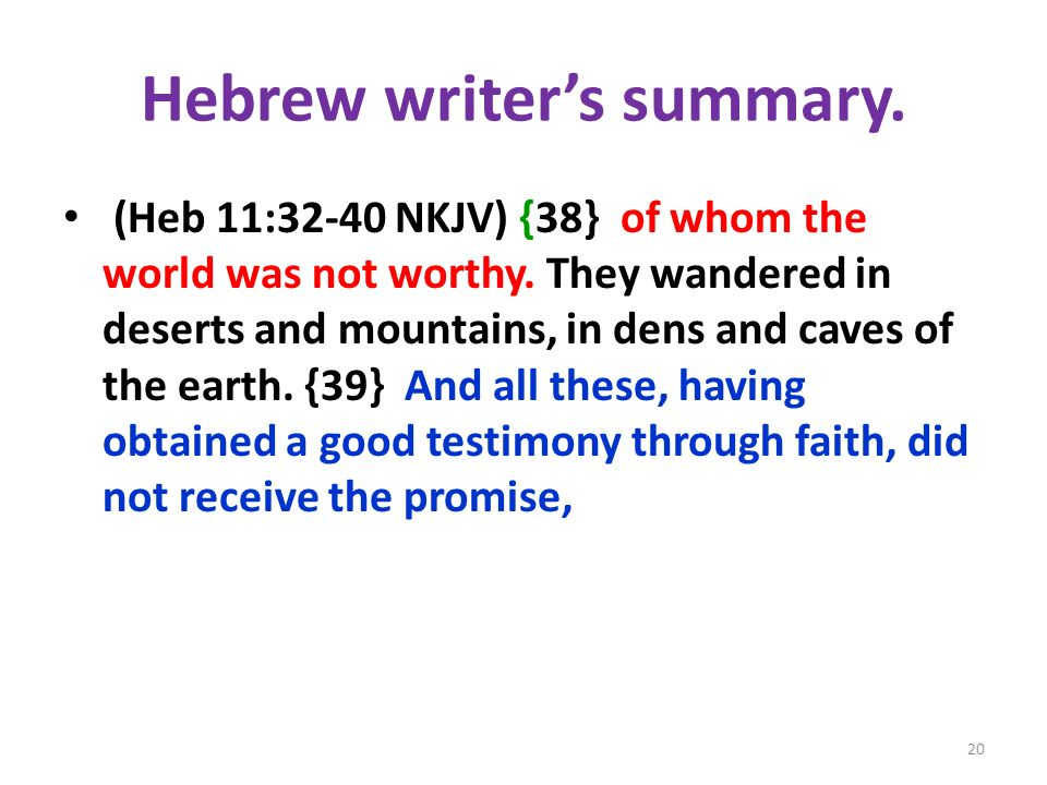 Hebrew writer's summary.